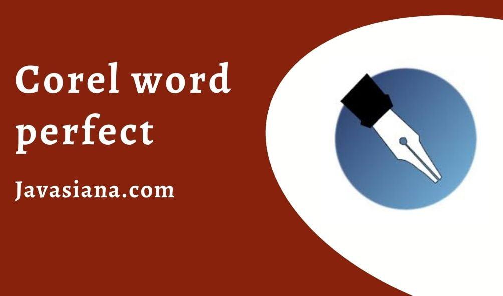 Aplikasi Pengolah Kata Corel word perfect