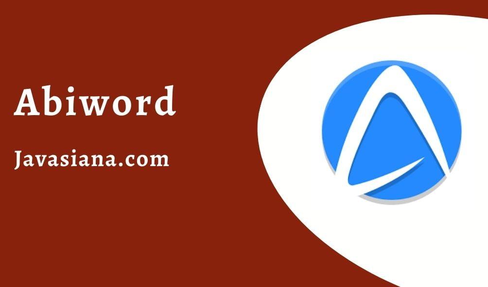 Aplikasi Pengolah Kata Abiword