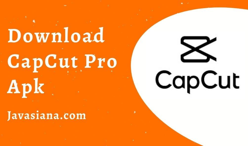 CapCut Pro Apk