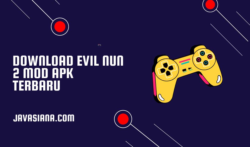 Download Evil Nun 2 Mod Apk