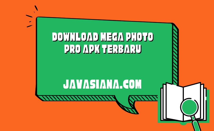 Download Mega Photo Pro Apk