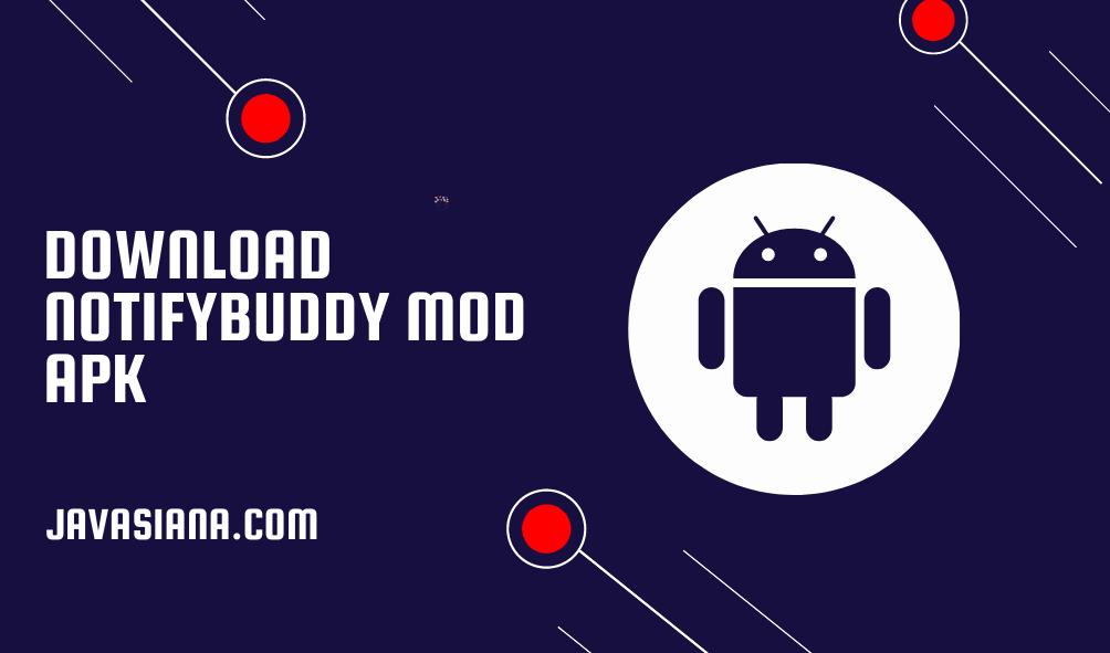 Download NotifyBuddy Mod Apk