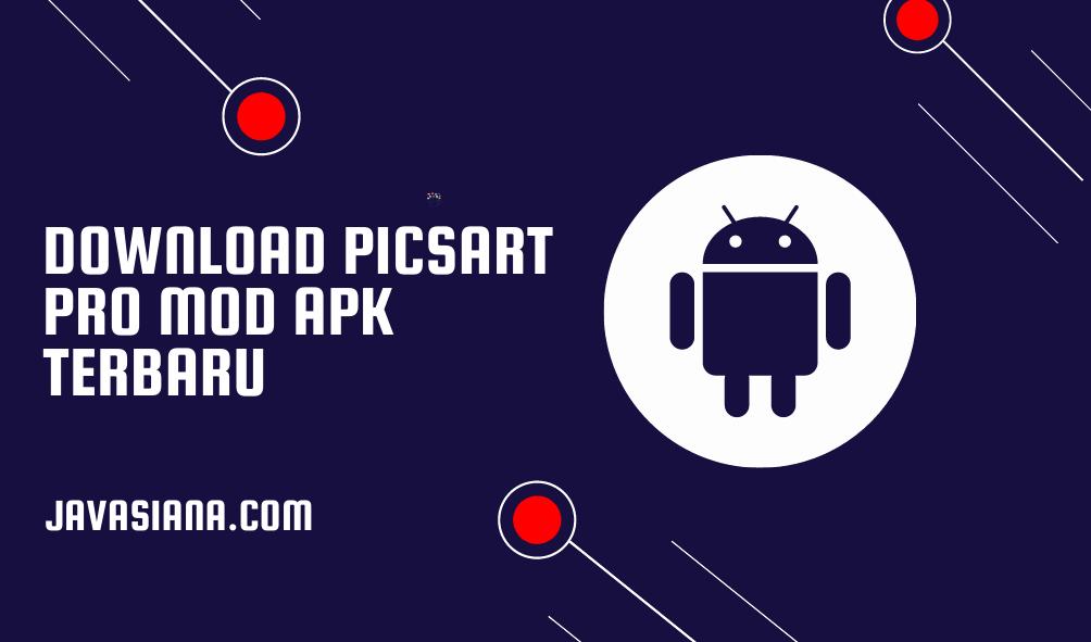 Download PicsArt Pro Mod Apk