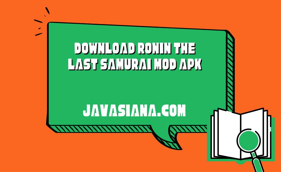 Download Ronin The Last Samurai Mod Apk