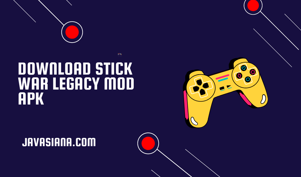 Download Stick War Legacy Mod Apk