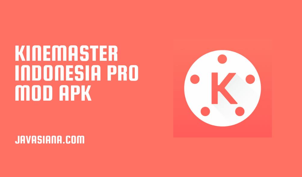 Kinemaster Indonesia Pro-min