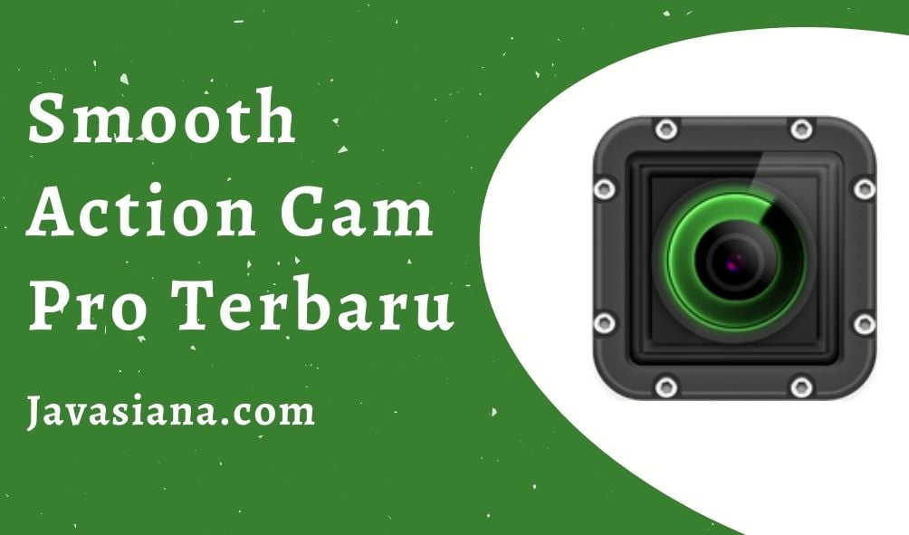 Download Smooth Action Cam Mod Apk