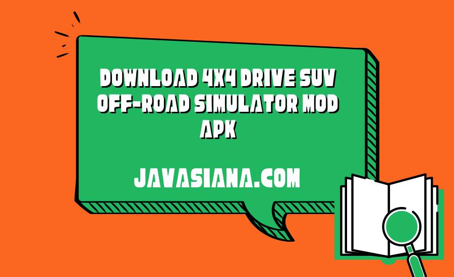 Download 4X4 Drive Suv Off-Road Simulator Mod Apk