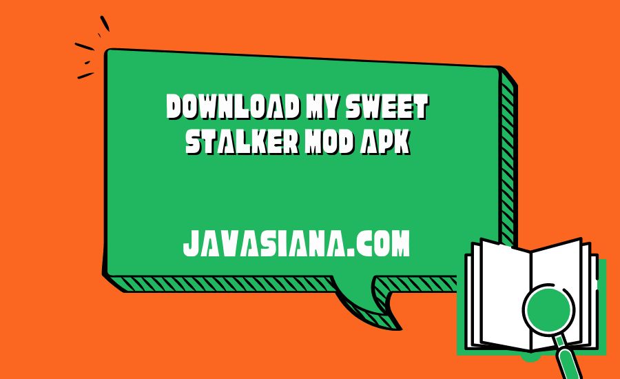 Download My Sweet Stalker Mod Apk