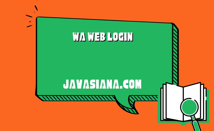 Wa Web Login