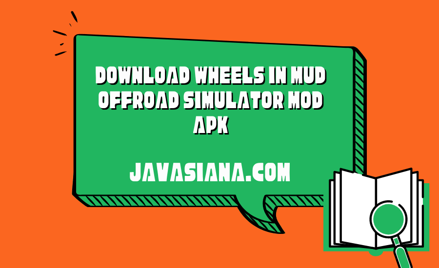 Wheels In Mud OffRoad Simulator Mod Apk