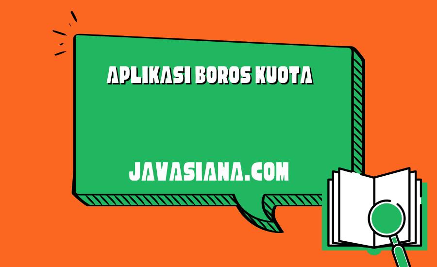 Aplikasi Boros Kuota