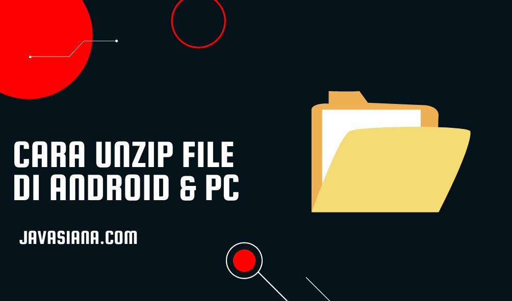 Cara Unzip File