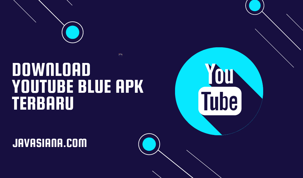 Download Youtube Blue Apk