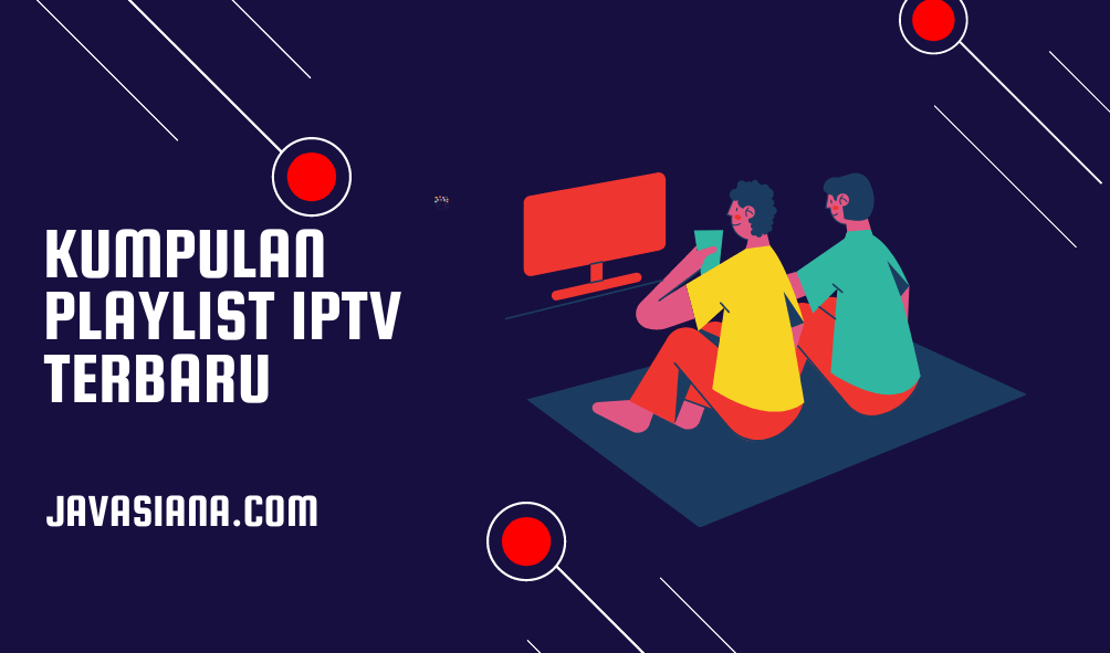 Kumpulan Playlist IPTV M3U Indonesia