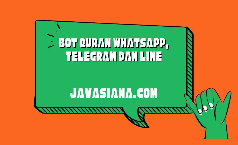 Bot Quran Whatsapp, Telegram dan Line