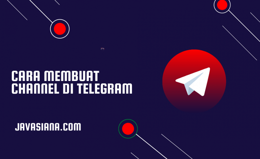 Cara Membuat Channel di Telegram