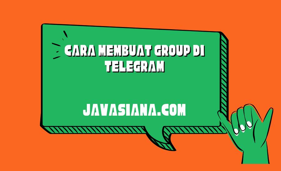 Cara Membuat Group di Telegram