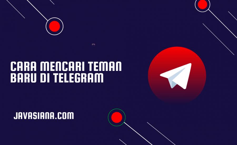 Cara Mencari Teman Baru di Telegram