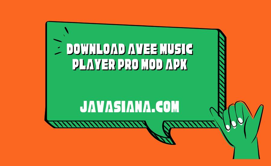 Download Avee Music Player Pro Mod Apk