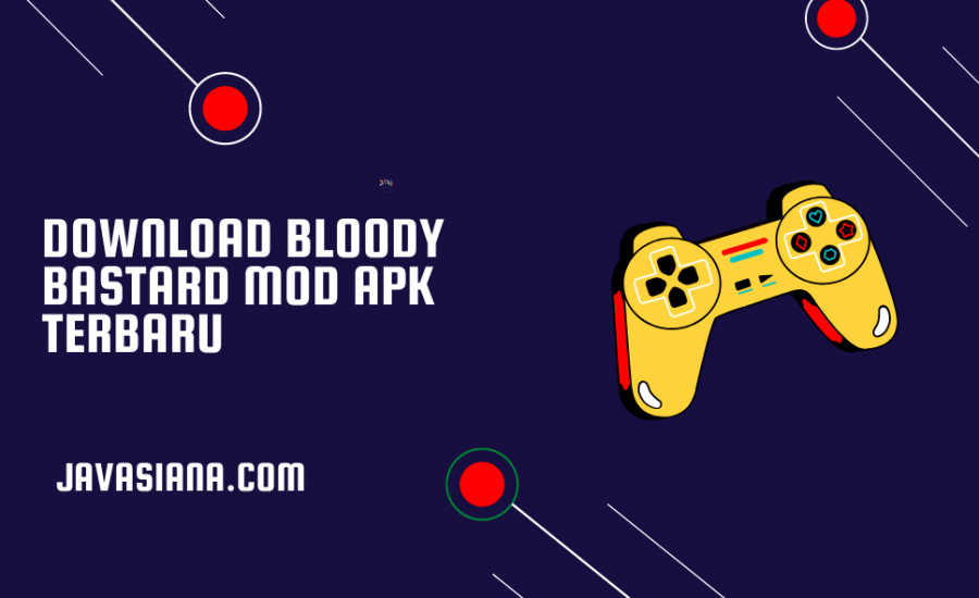 Download Bloody Bastard Mod Apk