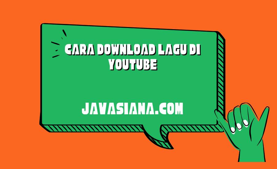 Cara Download Lagu di Youtube