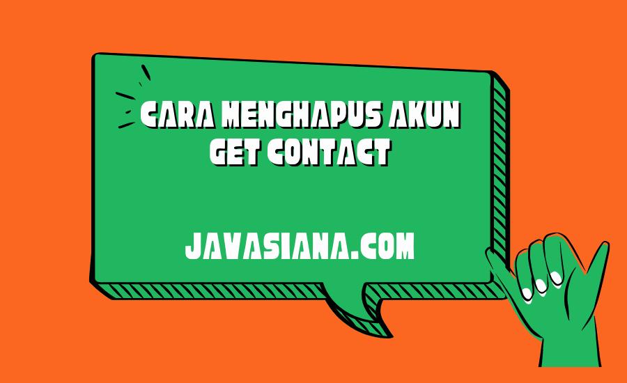 Cara Menghapus Akun Get Contact