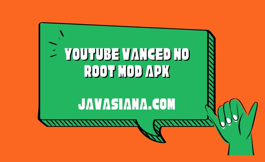 Youtube Vanced No Root Mod Apk