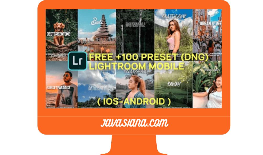 100+ Preset Lightroom DNG