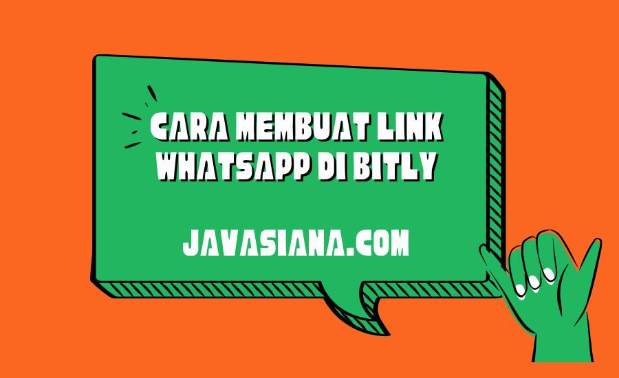Cara Membuat Link Whatsapp di Bitly