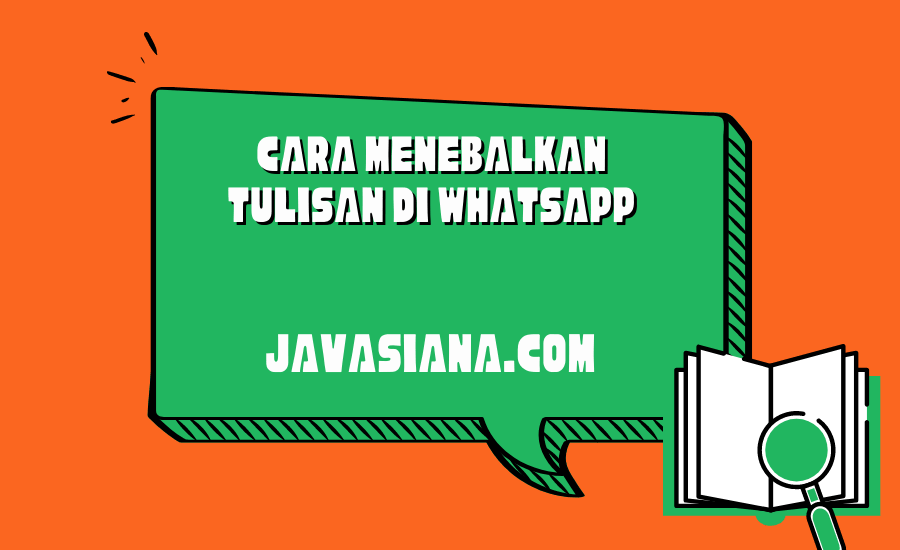 Cara Menebalkan Tulisan di WhatsApp