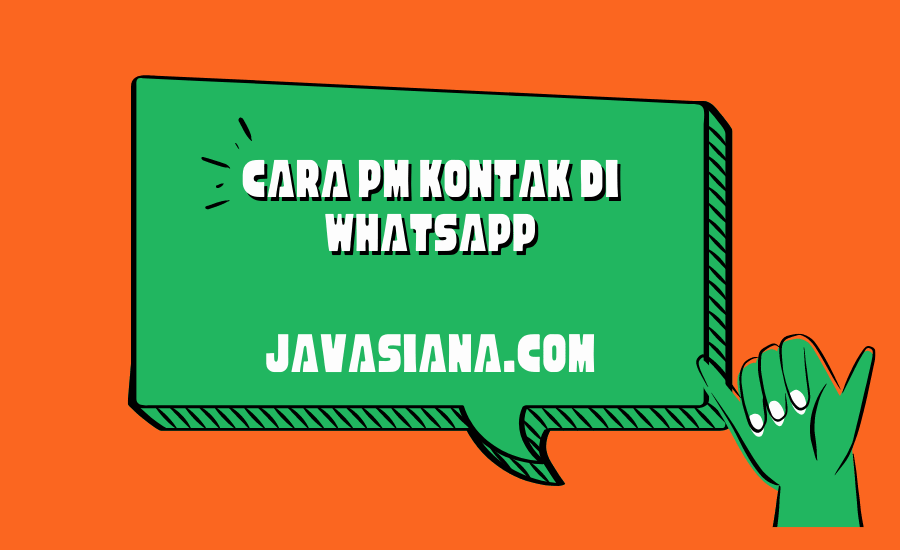 Cara PM Kontak di Whatsapp