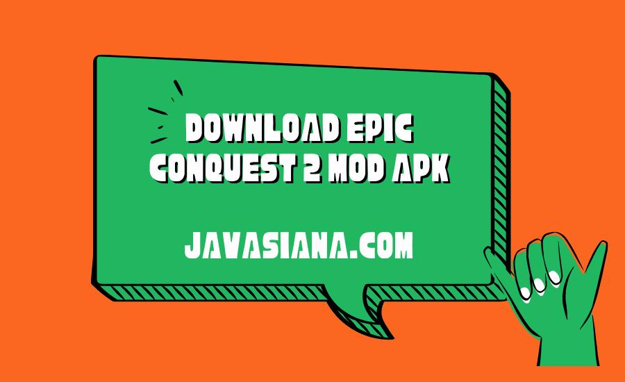 Epic Conquest 2 Mod Apk
