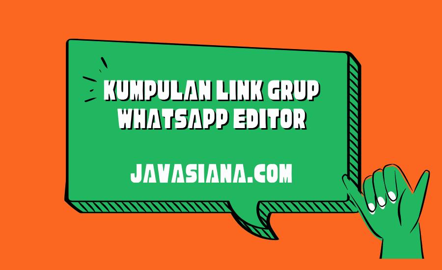 Link Grup Whatsapp Editor