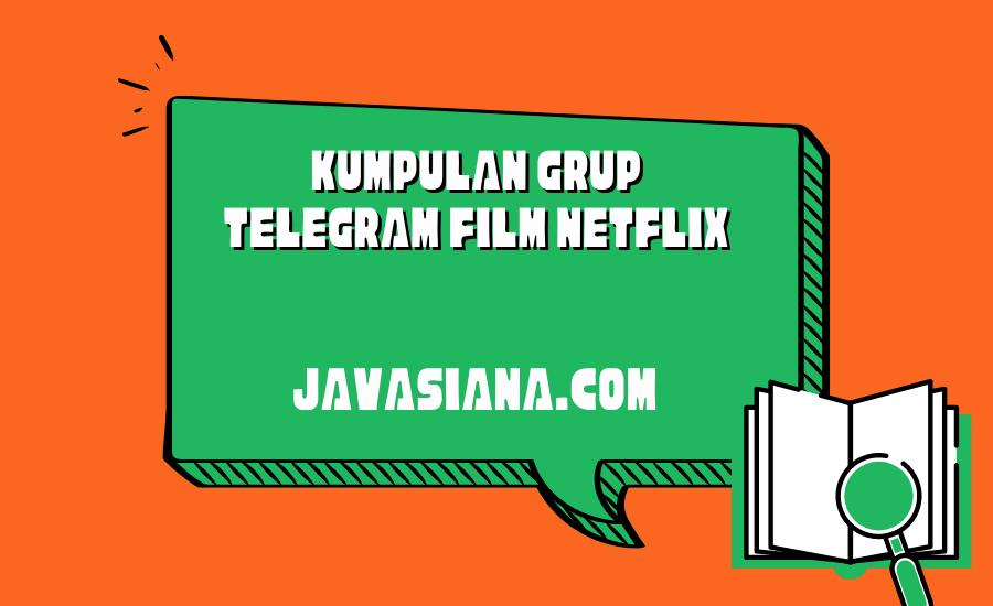 Grup Telegram Film Netflix