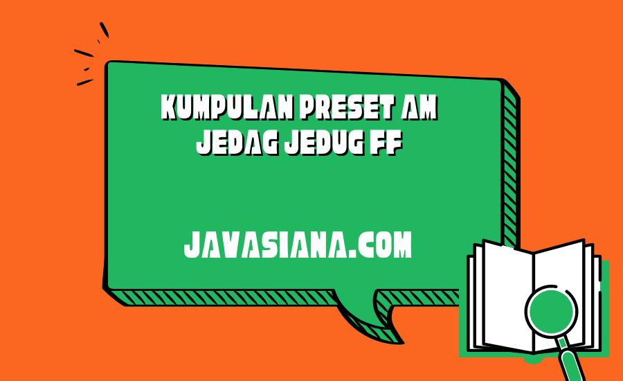Preset AM Jedag Jedug FF