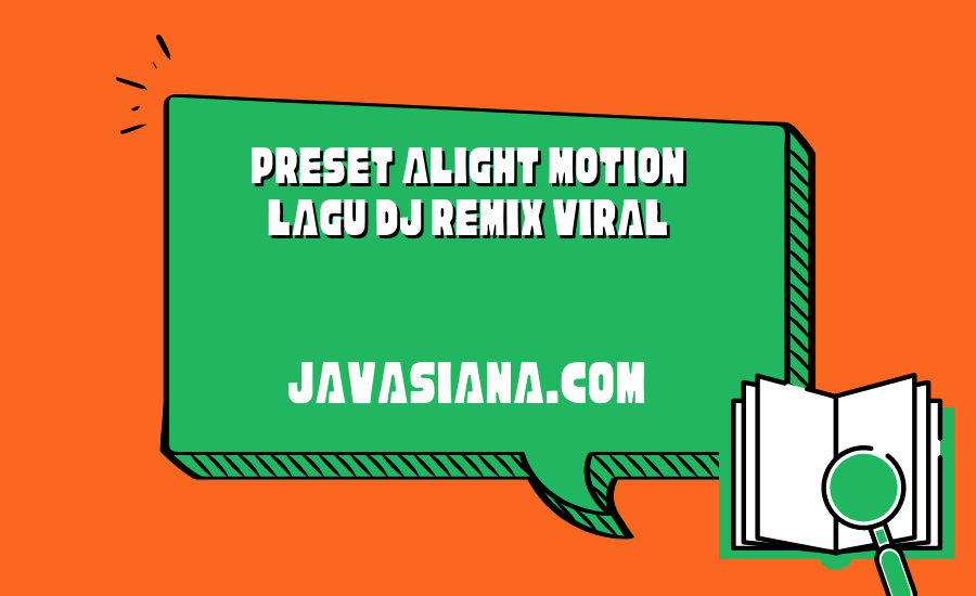 99+ Preset Alight Motion Lagu DJ Remix Viral di TikTok