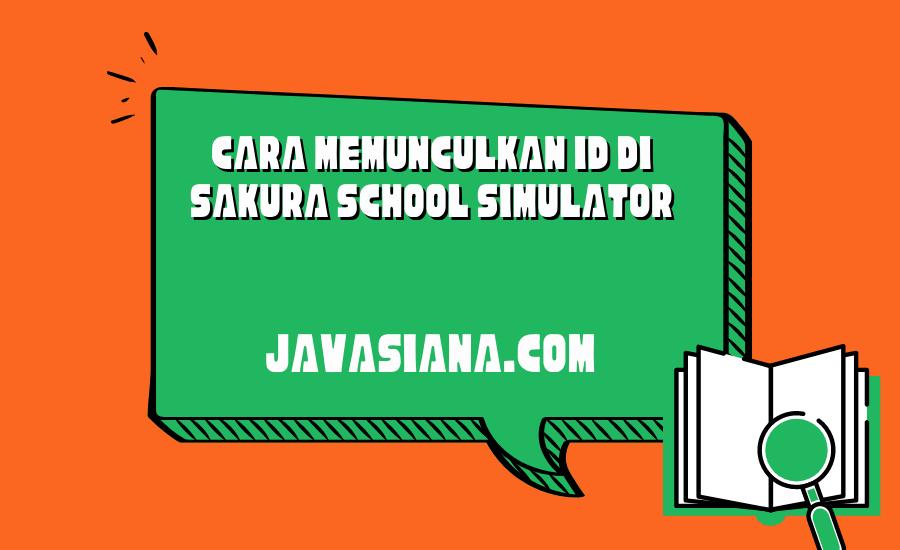 Cara Memunculkan ID di Sakura School Simulator