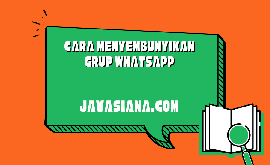 Cara Menyembunyikan Grup Whatsapp