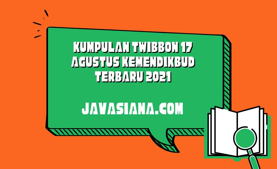Kumpulan Link Twibbon 17 Agustus Kemendikbud Terbaru 2021