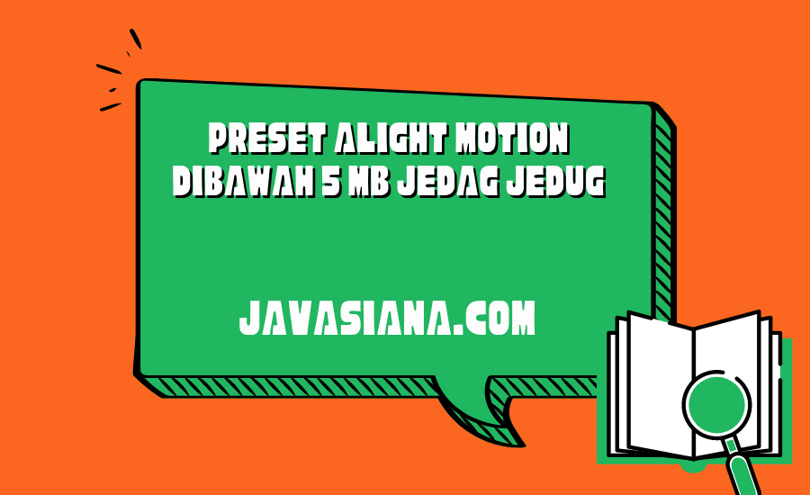Preset Alight Motion Dibawah 5 MB Jedag Jedug