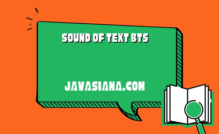 Sound of Text BTS