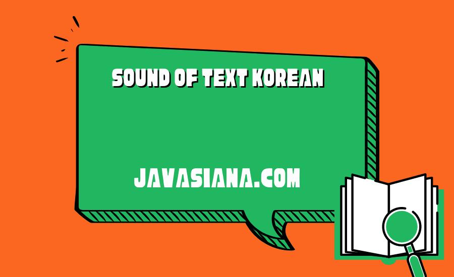 Sound of Text Korean