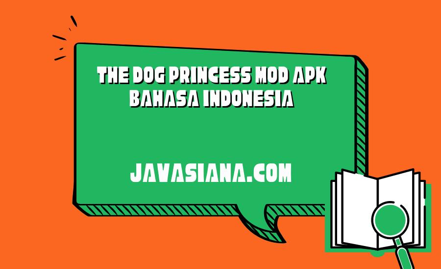 The Dog Princess Mod Apk Bahasa Indonesia