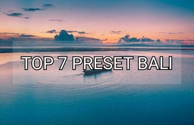 Top 7 Preset Pantai di Bali