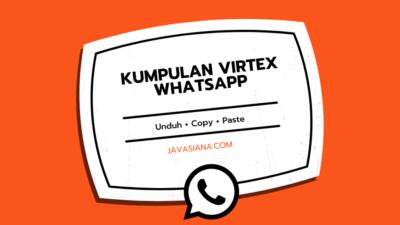 Virtex WA Ganas 2021 Buat HP Orang Lag Tinggal Copy Paste Aja