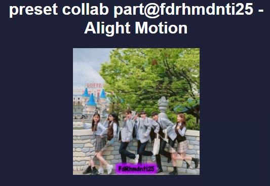 Preset Alight Motion Collab