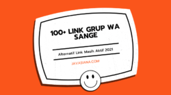 100+ Link Grup WA Sange Alternatif Link Masih Aktif 2021