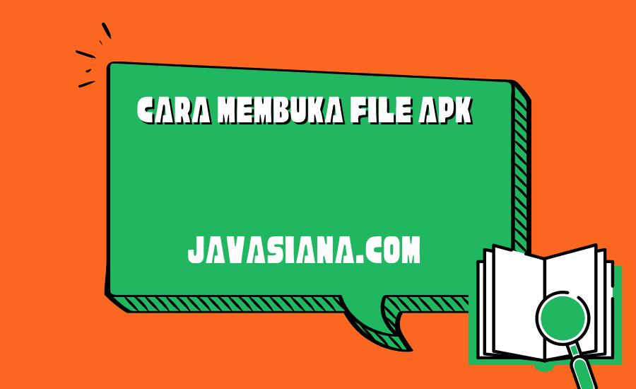 Cara Membuka File Apk