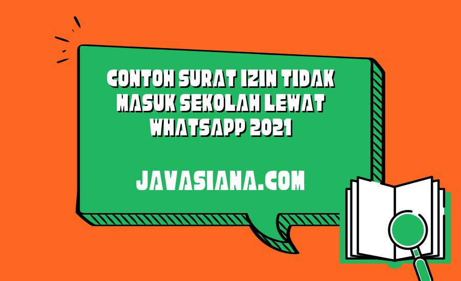 Contoh Surat Izin Tidak Masuk Sekolah Lewat Whatsapp